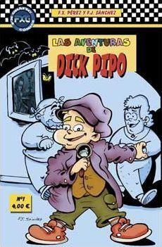LAS AVENTURAS DE DICK PIPO #01