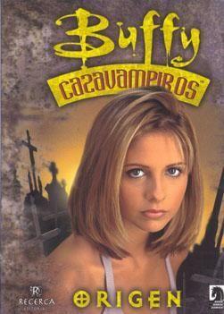 BUFFY CAZAVAMPIROS: ORIGEN. COMIC