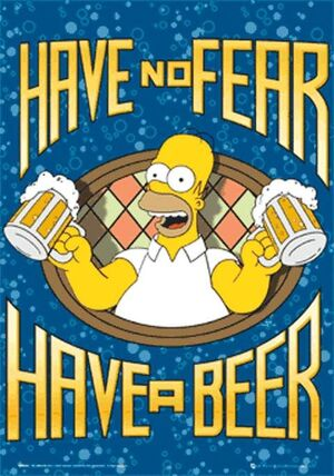 POSTER 3D SIMPSONS. HAVE NO FEAR HAVE A BEER