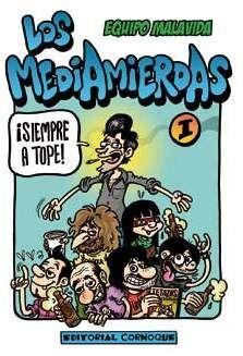 LOS MEDIAMIERDAS