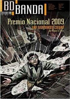 BD BANDA #04. ESPECIAL PREMIO NACIONAL: LAS SEPIENTES CIEGAS