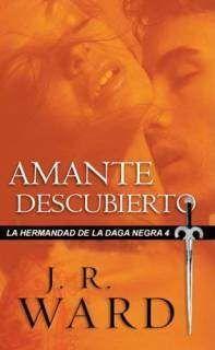 LA HERMANDAD DE LA DAGA NEGRA VOL. 4: AMANTE DESCUBIERTO (BOLSILLO)