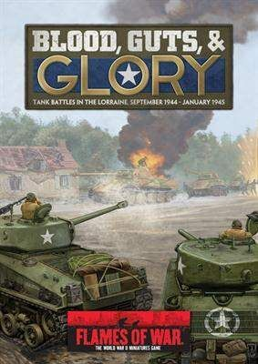 BLOOD GUTS & GLORY (100 PAG. US AND GERMAN UNITS IN PRE-BULGE)
