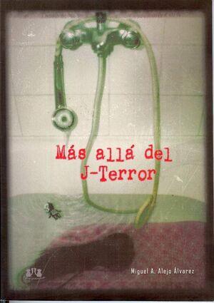 MAS ALLA DEL J-TERROR