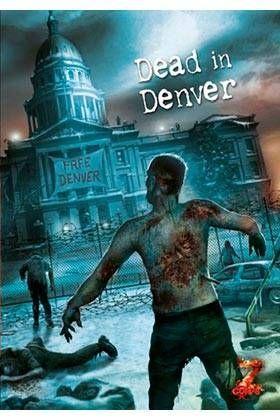 Z-CORPS JDR: DEAD IN DENVER