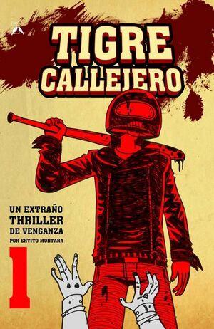 TIGRE CALLEJERO #01