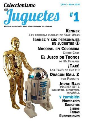 COLECCIONISMO Y JUGUETES #01 (MAYO 2016) [REVISTA]