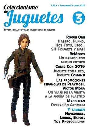 COLECCIONISMO Y JUGUETES #03 (SEPTIEMBRE-OCTUBRE 2016) [REVISTA]