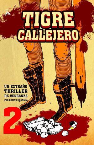 TIGRE CALLEJERO #02