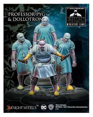 BATMAN MINIATURE GAME: PROFESSOR PYG & DOLLOTRONS
