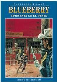 *BLUEBERRY COLECCIONABLE #002. TORMENTA EN EL OESTE