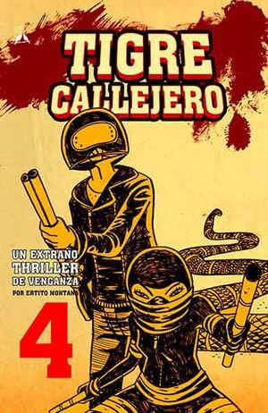 TIGRE CALLEJERO #04