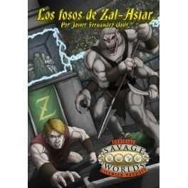 SAVAGE WORLDS JDR - LOS FOSOS DE ZAL-ASTAR