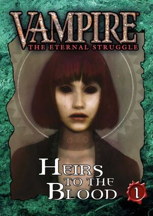 VAMPIRE THE ETERNAL STRUGGLE HEIRS OF THE BLOOD 1 - INGLES