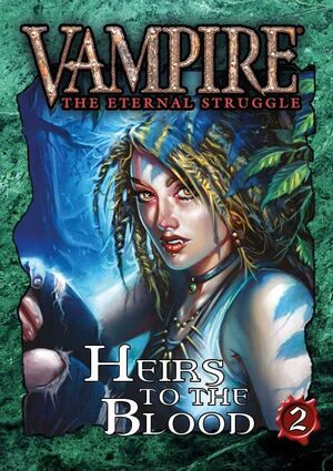 VAMPIRE THE ETERNAL STRUGGLE HEIRS OF THE BLOOD 2 - INGLES