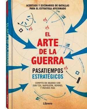 EL ARTE DE LA GUERRA. PASATIEMPOS ESTRATEGICOS