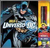 DIBUJA EL UNIVERSO DC: APRENDE A DIBUJAR HEROES Y VILLANOS