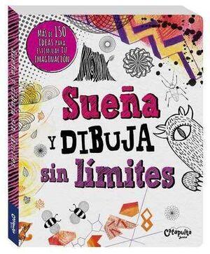 SUEÑA Y DIBUJA SIN LIMITES