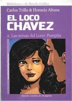 EL LOCO CHAVEZ #02. LAS MINAS DEL LOCO: PAMPITA