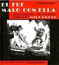 EL FUE MALO CON ELLA. LA GRAN NOVELA AMERICANA