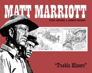 MATT MARRIOTT. PUEBLO MINERO