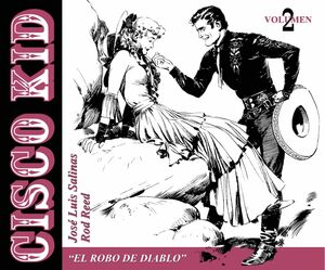 CISCO KID #02. EL ROBO DEL DIABLO