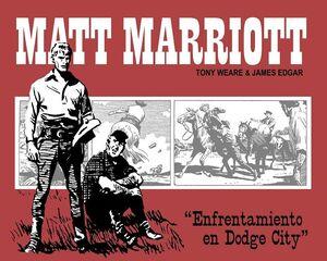 MATT MARRIOTT: ENFRENTAMIENTO EN DODGE CITY