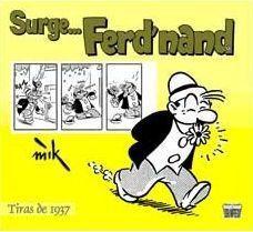 SURGE... FERD.NAND