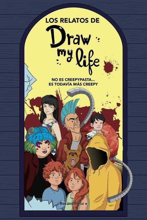 Los Relatos De Draw My Life Varios Autores Libro En Papel 9788417541323 Comic Stores